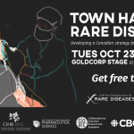Rare Disease Town Hall: Developing a Canadian Strategy for Rare Disease Treatments